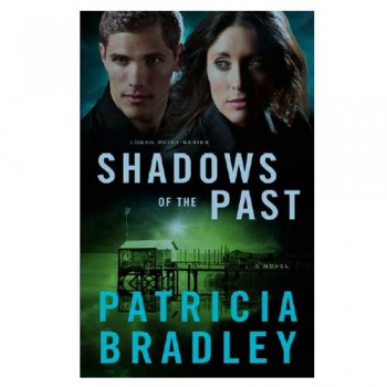 Shadow's Of The Past by Patricia Bradley