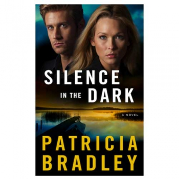 Silence In The Dark by Patricia Bradley